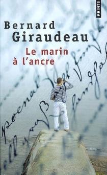 Le marin à l'ancre - BernardGiraudeau