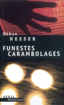 Funestes carambolages - HakanNesser
