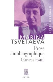 Oeuvres - Marina IvanovnaTsvetaeva