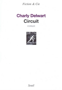 Circuit - CharlyDelwart