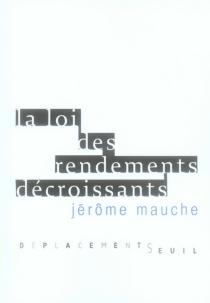 La loi des rendements décroissants - JérômeMauche