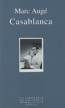 Casablanca - MarcAugé