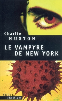 Le vampyre de New York - Charlie Huston