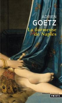 La dormeuse de Naples - AdrienGoetz