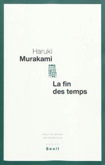 La fin des temps - HarukiMurakami