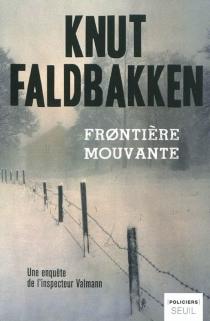 Frontière mouvante - KnutFaldbakken