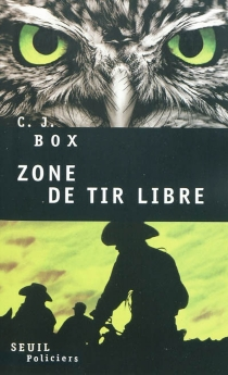 Zone de tir libre - C.J.Box