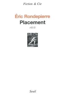 Placement : récit - ÉricRondepierre
