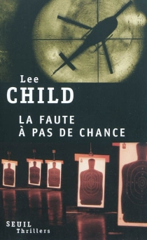 La faute à pas de chance - Lee Child