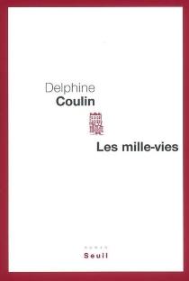 Les mille-vies - DelphineCoulin
