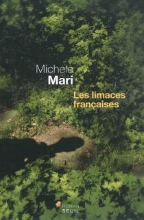 Les limaces françaises - MicheleMari
