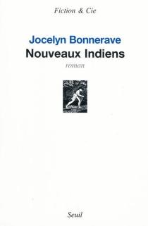 Nouveaux Indiens - JocelynBonnerave