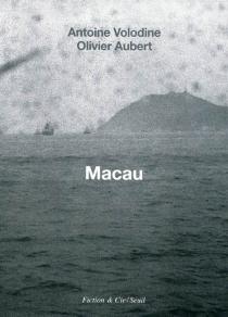 Macau - AntoineVolodine