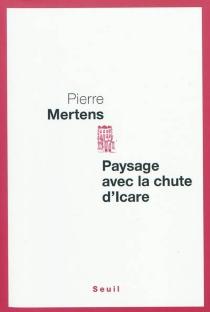 Paysage avec la chute d'Icare - PierreMertens