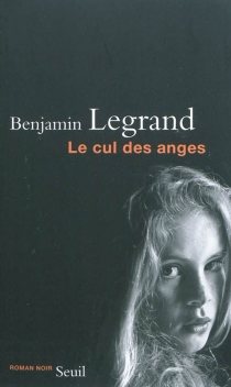 Le cul des anges - BenjaminLegrand