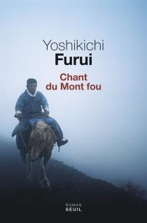 Chant du Mont fou - YoshikichiFurui