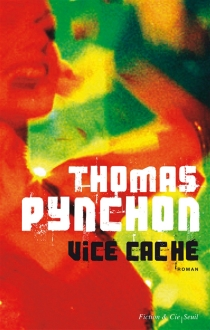 Vice caché - ThomasPynchon