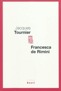 Francesca de Rimini - JacquesTournier