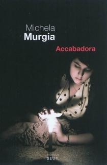Accabadora - MichelaMurgia