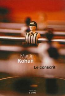 Le conscrit - MartínKohan