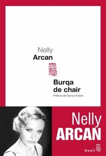 Burqa de chair - NellyArcan