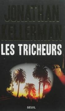 Les tricheurs - JonathanKellerman