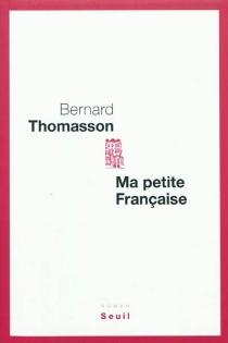 Ma petite Française - BernardThomasson