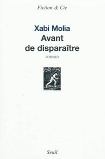 Avant de disparaître - XabiMolia