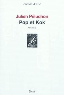 Pop et Kok - JulienPéluchon