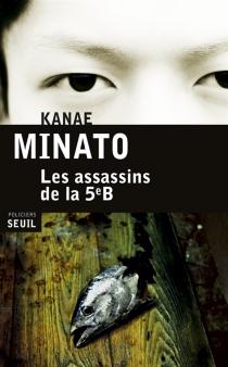 Les assassins de la 5e B - KanaeMinato