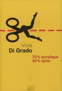 70 % acrylique 30 % laine - ViolaDi Grado