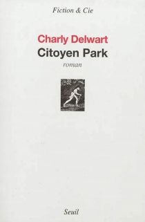 Citoyen Park - Charly Delwart