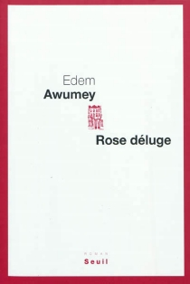 Rose déluge - Edem