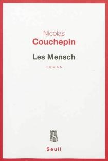 Les Mensch - NicolasCouchepin