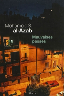 Mauvaises passes - Mohamed Salah al-Azab