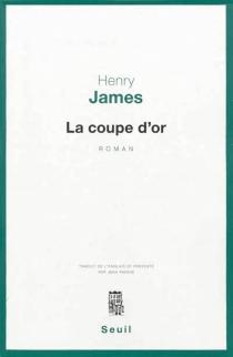 La coupe d'or - HenryJames