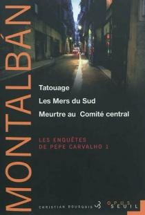 Les enquêtes de Pepe Carvalho | Volume 1 - ManuelVázquez Montalbán