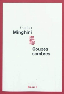 Coupes sombres - GiulioMinghini
