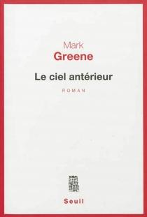 Le ciel antérieur - MarkGreene