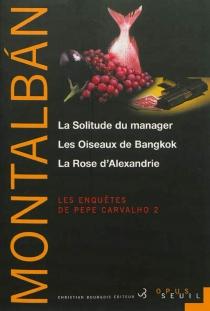 Les enquêtes de Pepe Carvalho | Volume 2 - ManuelVázquez Montalbán