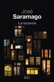 La lucarne - JoséSaramago
