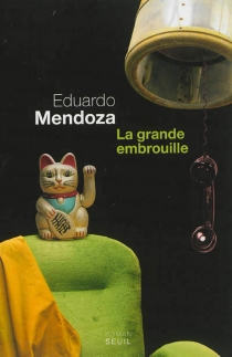 La grande embrouille - EduardoMendoza