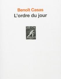 L'ordre du jour - BenoîtCasas