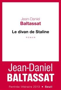 Le divan de Staline - Jean-DanielBaltassat