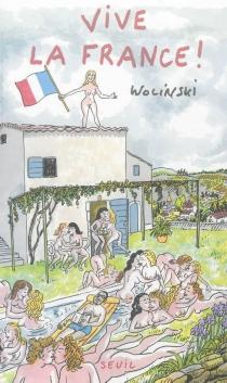 Vive la France ! - GeorgesWolinski