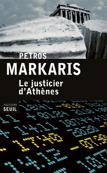 Le justicier d'Athènes - PétrosMarkaris