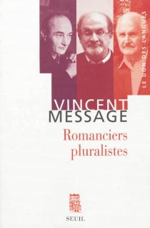 Romanciers pluralistes : essai - VincentMessage