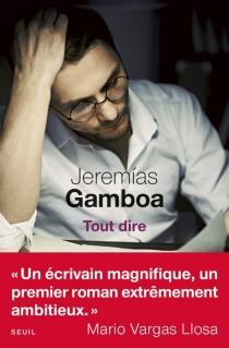 Tout dire - JeremiasGamboa