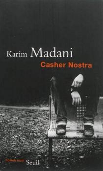Casher nostra - KarimMadani