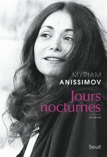 Jours nocturnes - MyriamAnissimov